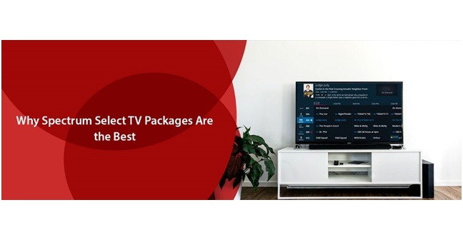 Why Spectrum Select TV Packages Are the Best